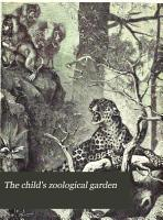 The Child s Zoological Garden PDF