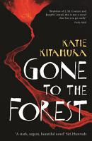 Gone to the Forest PDF