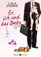 Er, ich und das Baby - 6