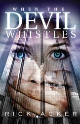 When The Devil Whistles Book PDF