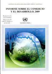 Informe Sobre El Comercio y El Desarrollo, 2009