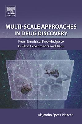 Multi-Scale Approaches in Drug Discovery