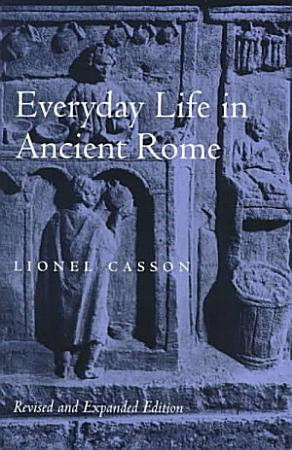 Everyday Life in Ancient Rome PDF