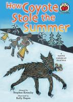 How Coyote Stole the Summer PDF