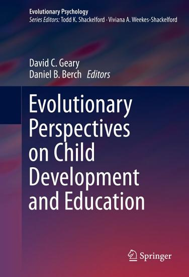 Evolutionary Perspectives on Child Development and Education PDF