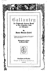 Gallantry: An Eighteenth Century Dizain in Ten Comedies, with an Afterpiece