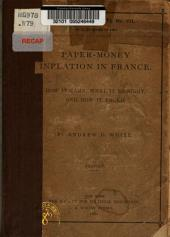 Paper Money Inflation in France: And how it Came, what it Brought, and how it Ended, Issue 7