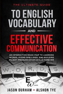 The Ultimate Guide To English Vocabulary And Effective Communication