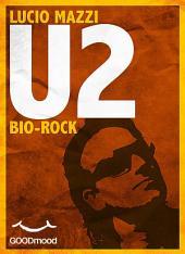 U2: Bio Rock
