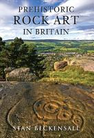 Prehistoric Rock Art in Britain PDF