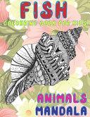 Mandala Colouring Book for Kids - Animals - Fish