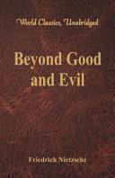 Beyond Good and Evil  World Classics  Unabridged  PDF