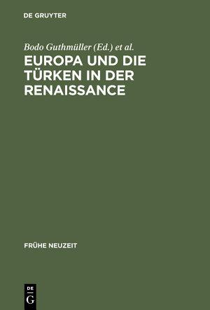 Europa und die T  rken in der Renaissance PDF