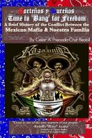 Bang for Freedom  A Brief History of Mexican Mafia  Nuestra Familia and Latino Activism in the U S  PDF