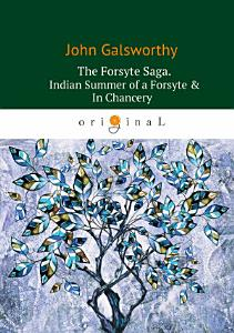 The Forsyte Saga  Indian Summer of a Forsyte   In   hancery Book