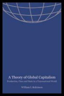 A Theory of Global Capitalism PDF