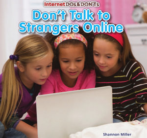 Don t Talk to Strangers Online