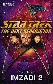 Star Trek - The Next Generation: Imzadi II: Roman