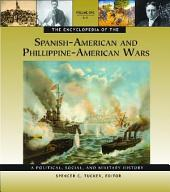 The Encyclopedia of the Spanish-American and Philippine-American Wars: A Political, Social, and Military History, Volume 1