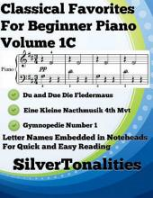 Classical Favorites for Beginner Piano Volume 1 C