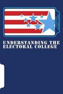 Understanding the Electoral College