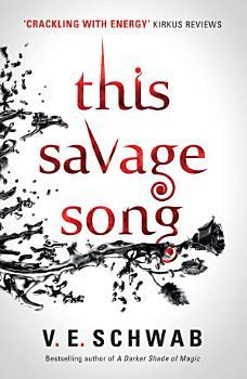 This Savage Song PDF