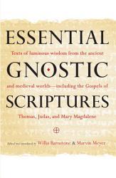 Essential Gnostic Scriptures Book PDF