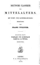 Wolfram's von Eschenbach Parzival und Titurel: Bände 1-3