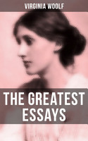 The Greatest Essays of Virginia Woolf PDF