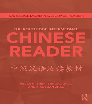 The Routledge Intermediate Chinese Reader PDF