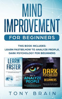 MIND IMPROVEMENT FOR BEGINNERS