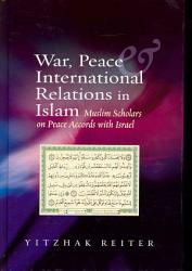 War Peace And International Relations In Islam Book PDF