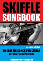 Skiffle Songbook - 50 Classic Songs for Guitar - 2nd Edition
