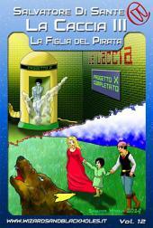 La Caccia III: La Figlia del Pirata