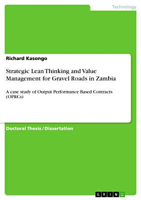 Strategic Lean Thinking and Value Management for Gravel Roads in Zambia