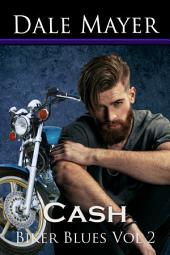 Biker Blues: Cash: Love Never Fails