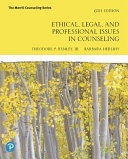 Ethical  Legal  and Professional Issues in Counseling
