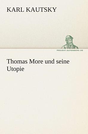 Thomas More und seine Utopie PDF