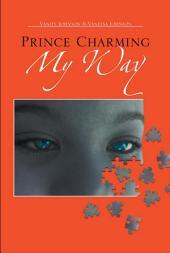 Prince Charming My Way