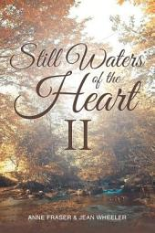 Still Waters of the Heart II