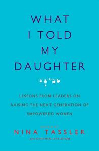 What I Told My Daughter Book