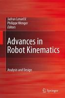 Advances in Robot Kinematics  Analysis and Design PDF