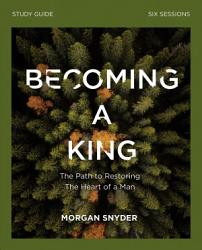 Becoming A King Study Guide Book PDF