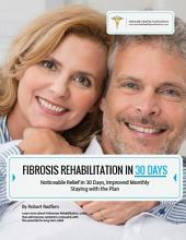 Fibrosis Rehabilitation in 30 Days