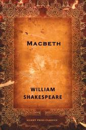 Macbeth: A Tragedy