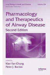 Pharmacology and Therapeutics of Airway Disease, Second Edition: Edition 2
