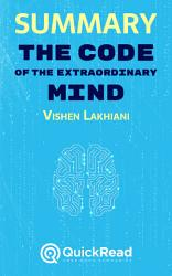 Summary Of The Code Of The Extraordinary Mind By Vishen Lakhiani Free Book By Quickread Com Book PDF