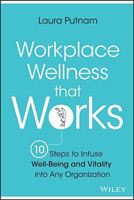 Workplace Wellness that Works