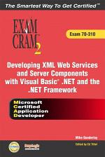 Developing XML Web Services and Server Components with Visual Basic .Net and the .NET Framework