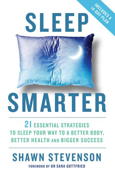 Download Sleep Smarter Book